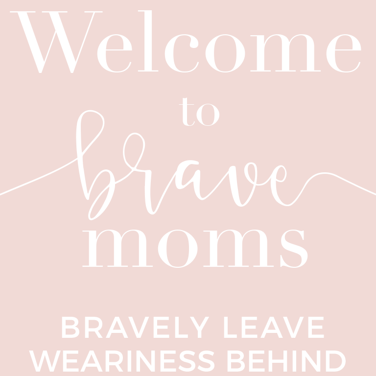 Welcome to Brave Moms
